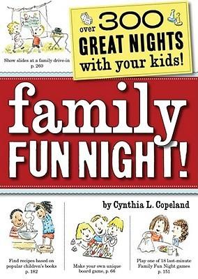 Family Fun Night Cynthia L. Copeland