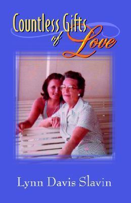 Countless Gifts of Love Lynn, Davis Slavin