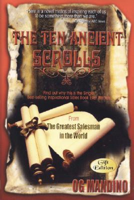 The 10 Ancient Scrolls for Success  by  Og Mandino