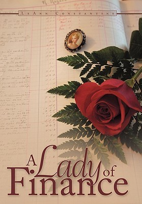 A Lady of Finance  by  Leann Constantine