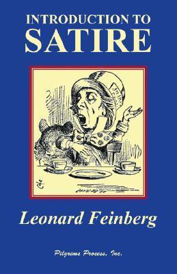 Introduction to Satire Leonard Feinberg