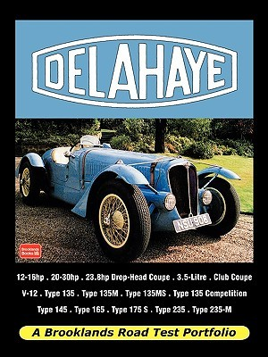 Delahaye - Road Test Portfolio  by  R.M. Clarke