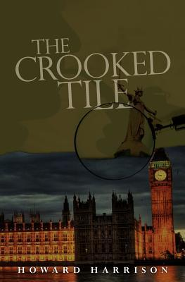 The Crooked Tile  by  Howard Harrison