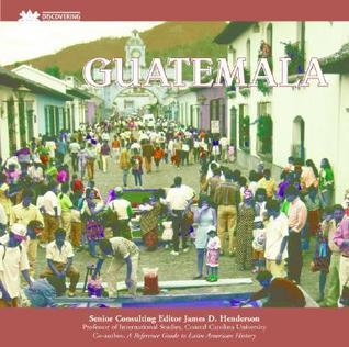 Guatemala  by  Charles J. Shields