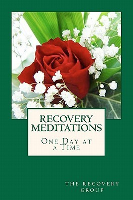 Recovery Meditations One Day at a Time  by  The Recovery Group