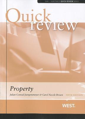 Juergensmeyer and Browns Sum and Substance Quick Review on Property, 5th  by  Julian Conrad Juergensmeyer