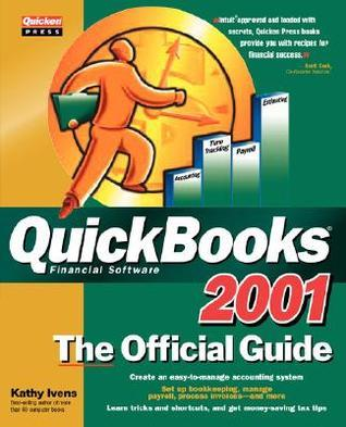 QuickBooks 2001: The Official Guide Kathy Ivens