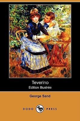 Teverino (Edition Illustree) George Sand