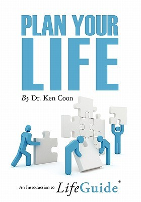 Plan Your Life  by  Dr Ken Coon