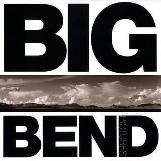 Big Bend Pictures James Evans
