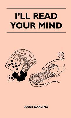 Ill Read Your Mind  by  Aage Darling