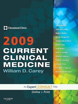 Current Clinical Medicine 2009: Expert Consult Premium Edition: Enhanced Online Features and Print  by  Cleveland Clinic
