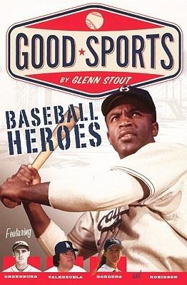 Baseball Heroes Glenn Stout