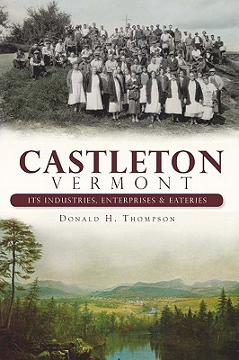 Lake Bomoseen: The Story of Vermonts Largest Little-Known Lake Donald H. Thompson