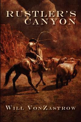 Rustlers Canyon Will Vonzastrow