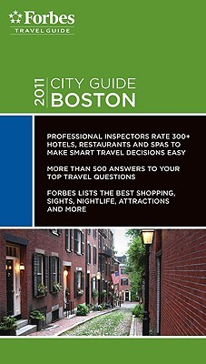 Forbes City Guide 2011 Boston  by  Travel Guide