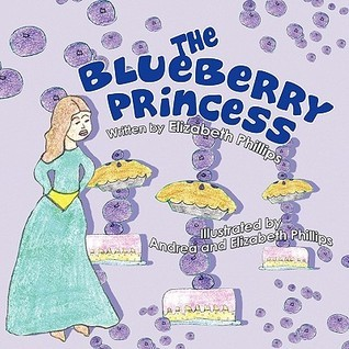 The Blueberry Princess  by  Elizabeth Phillips