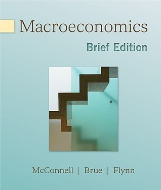 Macroeconomics, Brief Edition  by  Campbell R. McConnell