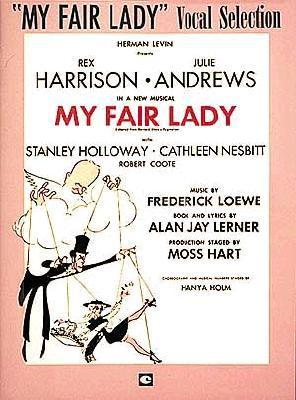 My Fair Lady: Vocal Selection  by  Hal Leonard Publishing Company