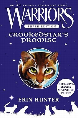 Crookedstars Promise (Warriors Super Edition #4)  by  Erin Hunter