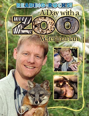 A Day with a Zoo Veterinarian  by  James Buckley Jr.
