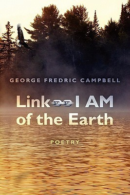 Link -- I Am of the Earth  by  George Campbell