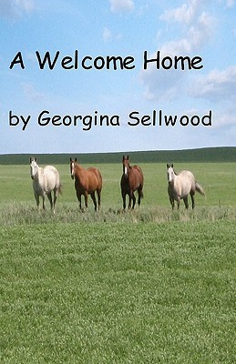 A Welcome Home  by  Georgina Sellwood