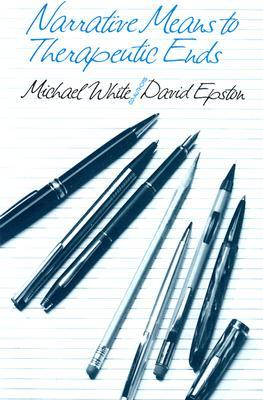 Narratives Of Therapists Lives  by  Michael  White