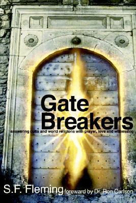 Gate Breakers  by  Stanley F. Fleming