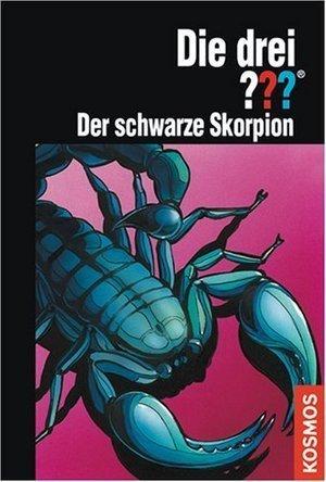 Die drei ???. Der schwarze Skorpion (Die drei Fragezeichen, #117). Marco Sonnleitner