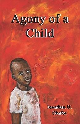 Agony of a Child Jonathan Okafor