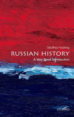Russia and the Russians: A History Geoffrey Hosking