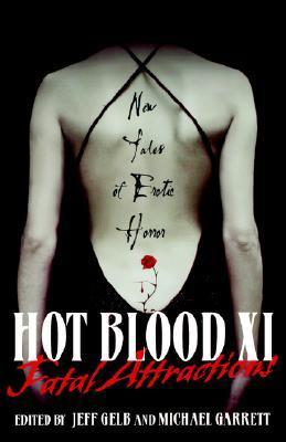 Fatal Attractions (Hot Blood, #11) Jeff Gelb
