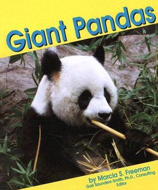 Giant Pandas Marcia S. Freeman