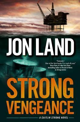 Strong Vengeance (Caitlin Strong, #4)  by  Jon Land