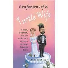 Confessions of a Turtle Wife  by  Anita Salzberg