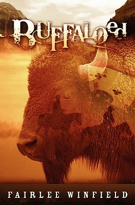 Buffaloed  by  Fairlee Winfield