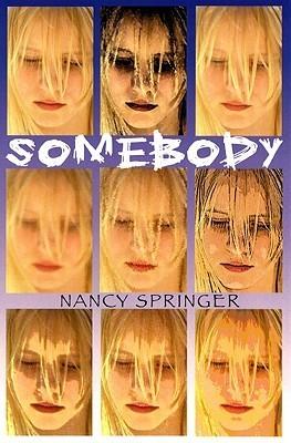 Somebody Nancy Springer