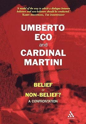 Belief or Non-Belief?: A Confrontation  by  Umberto Eco