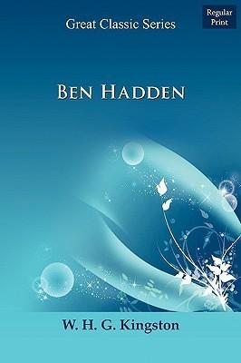 Ben Hadden W.H.G. Kingston