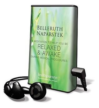 Relaxed & Awake During Medical Procedures  by  Belleruth Naparstek