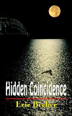 Hidden Coincidence Eric Becker