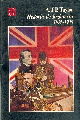 Historia de Inglaterra 1914-45 A.J.P. Taylor