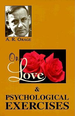 Psychological Exercises,  by  A.R. Orage