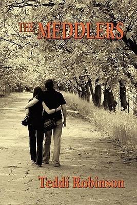 The Meddlers  by  Teddi Robinson