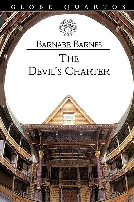 The Devils Charter Volume 6 Barnabe Barnes