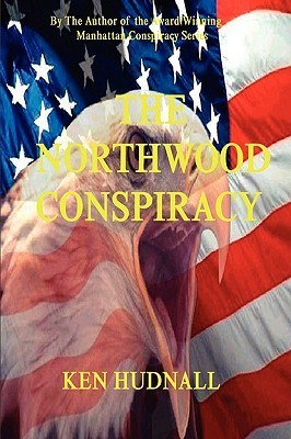 The Northwood Conspiracy  by  Ken Hudnall