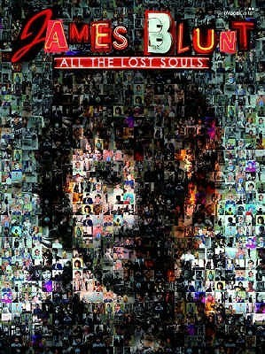 All The Lost Souls (Pvg Songbook) (Paperback) James Blunt
