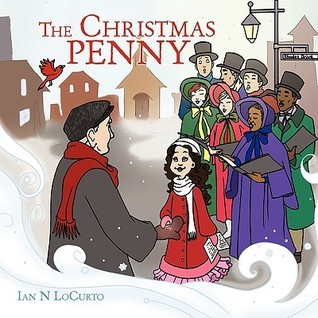The Christmas Penny  by  Ian N LoCurto