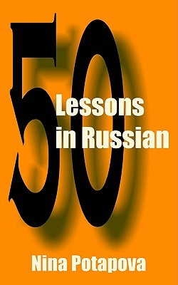 Fifty Lessons In Russian  by  Nina Potapova
